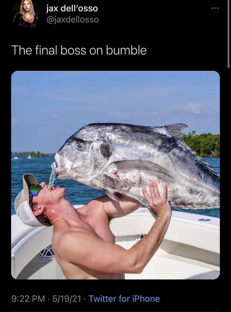 Photograph - jax dell'osso @jaxdellosso ... The final boss on bumble 9:22 PM · 5/19/21 · Twitter for iPhone