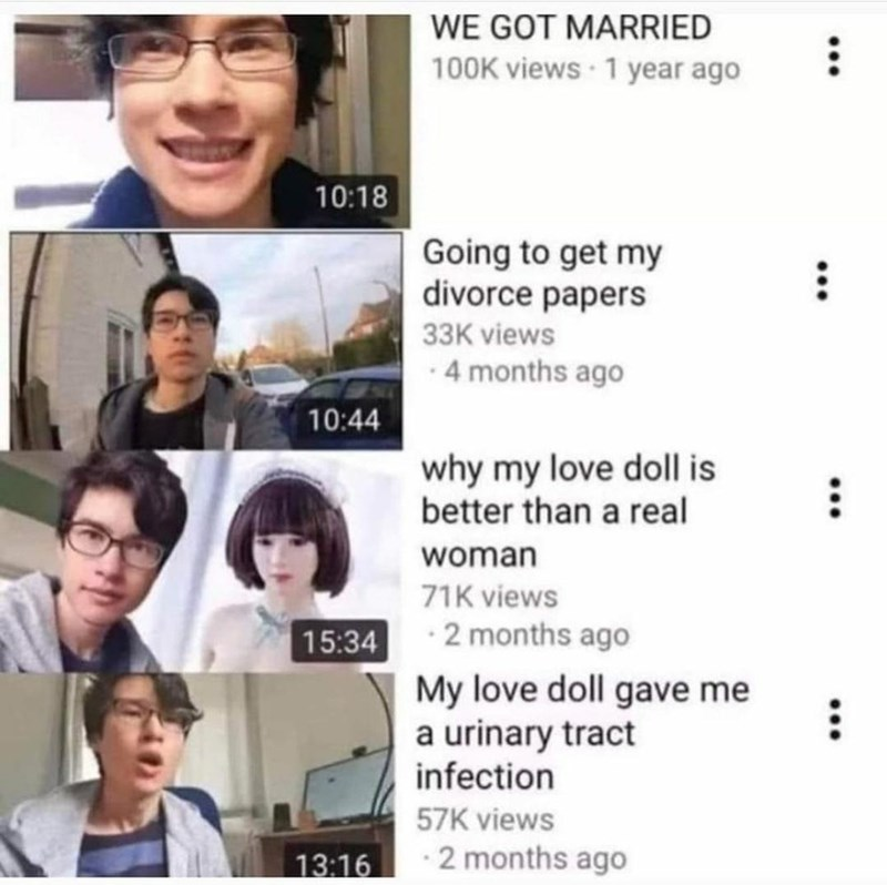 Hair - WE GOT MARRIED 100K views 1 year ago 10:18 Going to get my divorce papers 33K views · 4 months ago 10:44 why my love doll is better than a real woman 71K views 15:34 · 2 months ago My love doll gave me a urinary tract infection 57K views 13:16 2 months ago ... ...