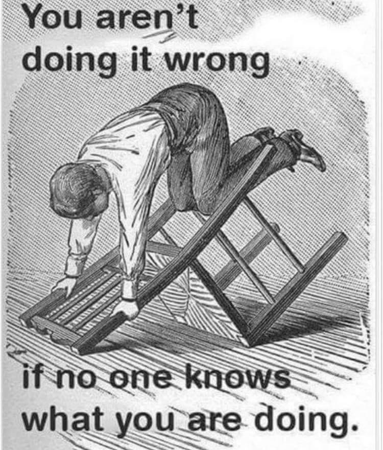 Poster - You aren't doing it wrong if no one knows. what you are doing.