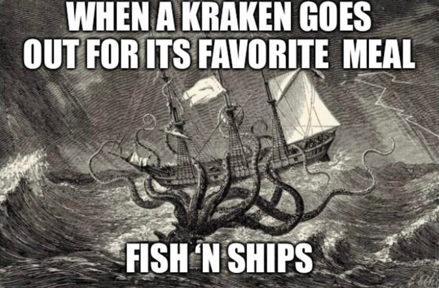 Boat - WHEN A KRAKEN GOES OUT FOR ITS FAVORITE MEAL FISH N SHIPS