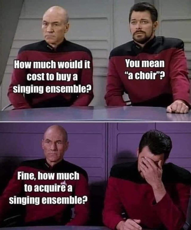 """Clothing - How much would it You mean """"a choir""""? cost to buy a singing ensemble? Fine, how much to acquirê a singing ensemble?"""