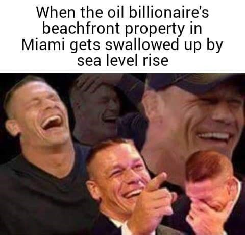 Forehead - When the oil billionaire's beachfront property in Miami gets swallowed up by sea level rise