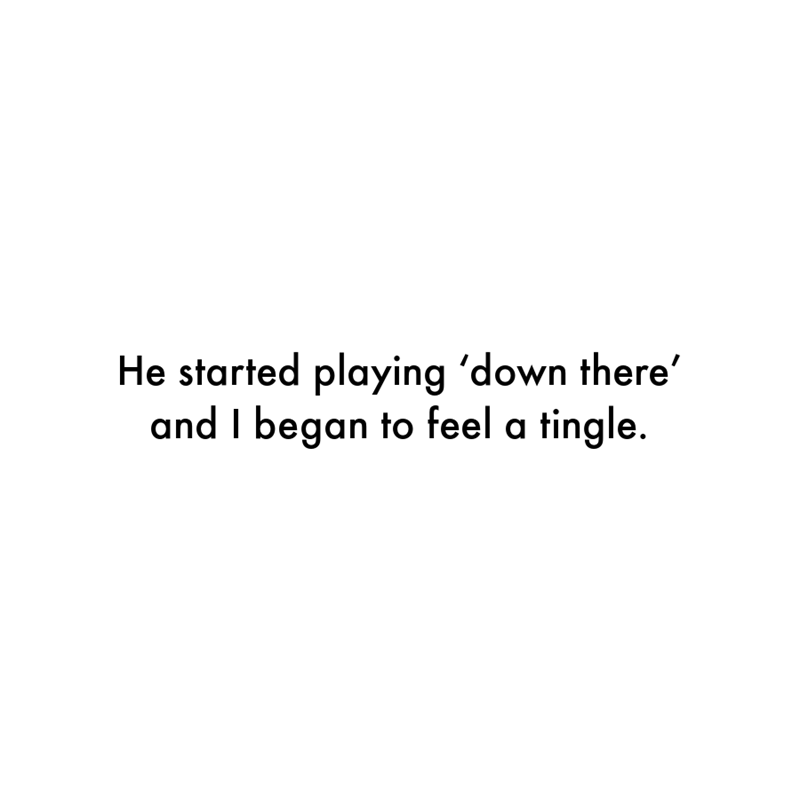 Font - He started playing 'down there' and I began to feel a tingle.
