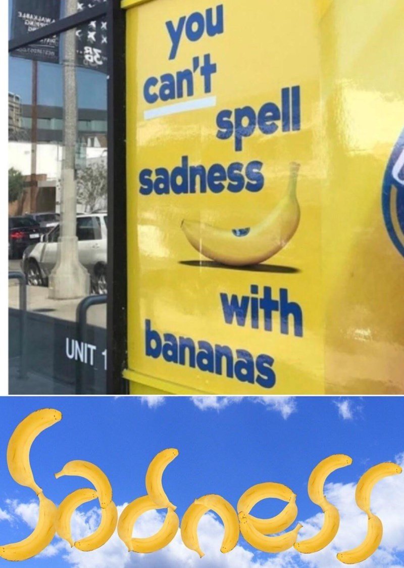 Yellow - you can't spel sadness with bananas UNIT 1 Sasoes