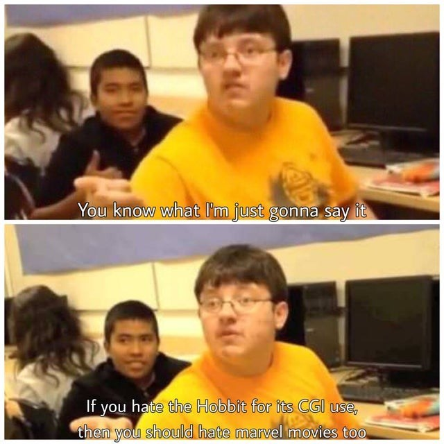 Clothing - You know what I'm just gonna say it If you hate the Hobbit for its CGI use, then you should hate marvel movies too