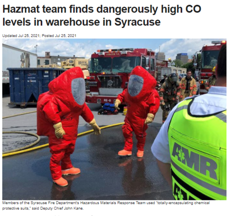 """High-visibility clothing - Hazmat team finds dangerously high CO levels in warehouse in Syracuse Updated Jul 25, 2021; Posted Jul 25, 2021 STRACESE KE 601 O RE-8 RMR Members of the Syracuse Fire Department's Hazardous Materials Response Team used """"totally-encapsulating chemical protective suits,"""" said Deputy Chief John Kane."""