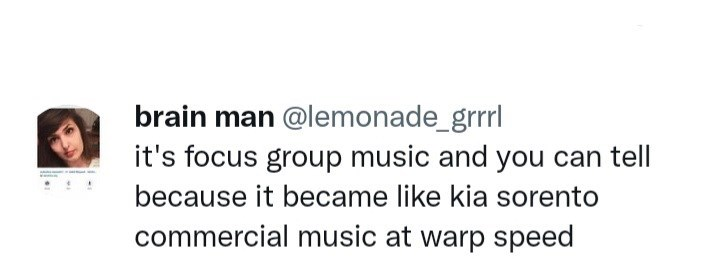 Rectangle - brain man @lemonade_grrl it's focus group music and you can tell because it became like kia sorento commercial music at warp speed