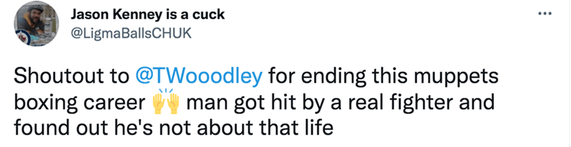 Rectangle - Jason Kenney is a cuck @LigmaBallsCHUK Shoutout to @TWooodley for ending this muppets boxing career man got hit by a real fighter and found out he's not about that life