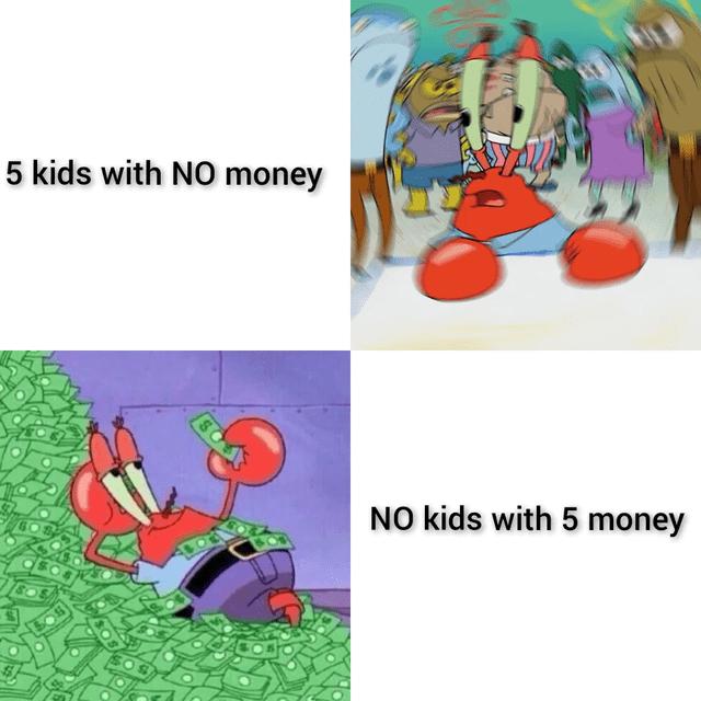 Vertebrate - 5 kids with N0 money NO kids with 5 money