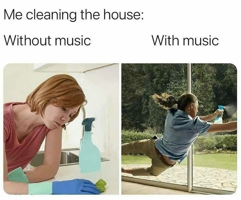 Clothing - Me cleaning the house: Without music With music