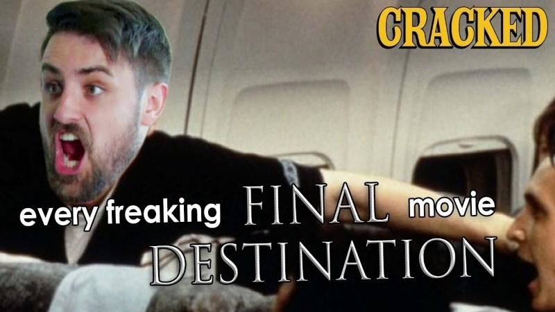 cracked, jordan breeding, final destination, movie, movies, horror, funny, video