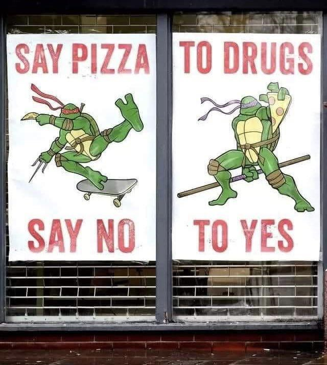 Mammal - SAY PIZZA TO DRUGS SAY NO TO YES