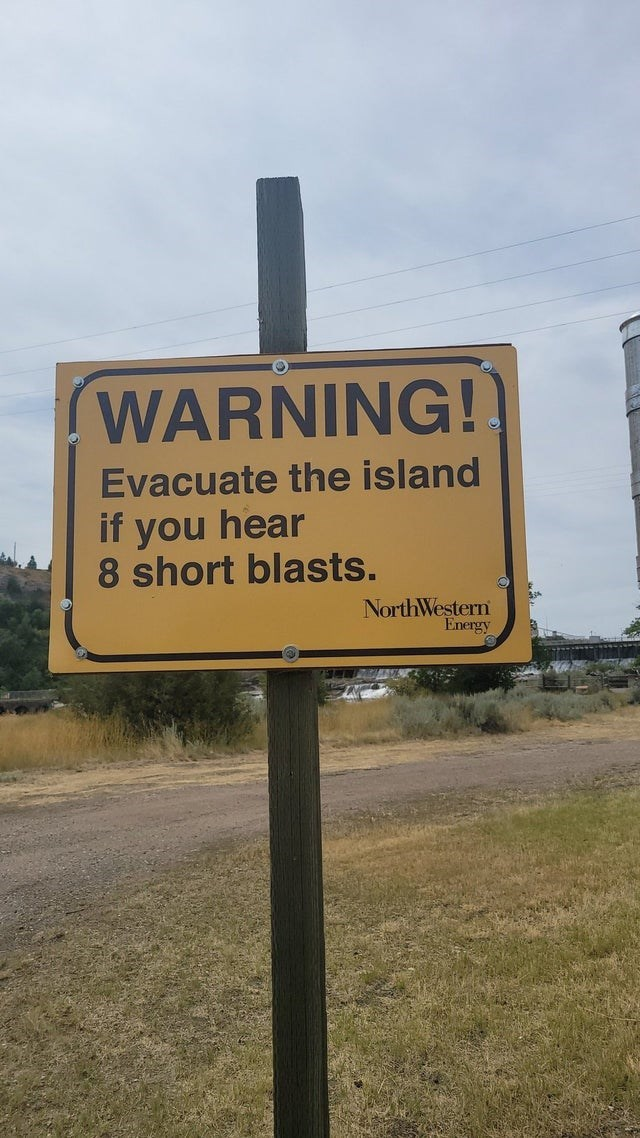 Sky - WARNING! Evacuate the island if you hear 8 short blasts. NorthWestern Energy