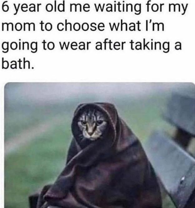 Vertebrate - 6 year old me waiting for my mom to choose what I'm going to wear after taking bath.