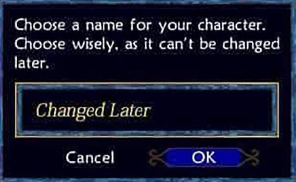 Font - Choose a name for your character. Choose wisely, as it can't be changed later. Changed Later Cancel K OK