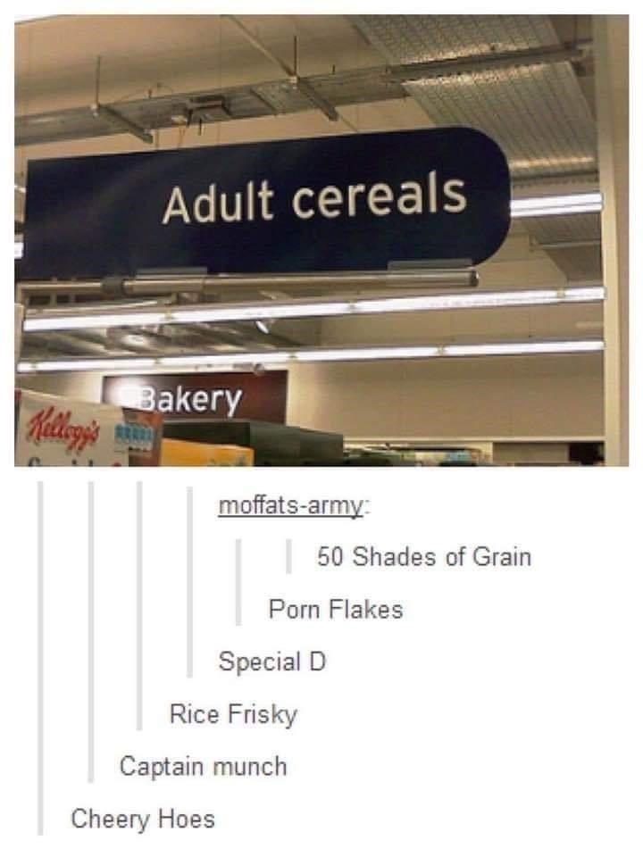 Rectangle - Adult cereals Bakery RRAED moffats-army: 50 Shades of Grain Porn Flakes Special D Rice Frisky Captain munch Cheery Hoes