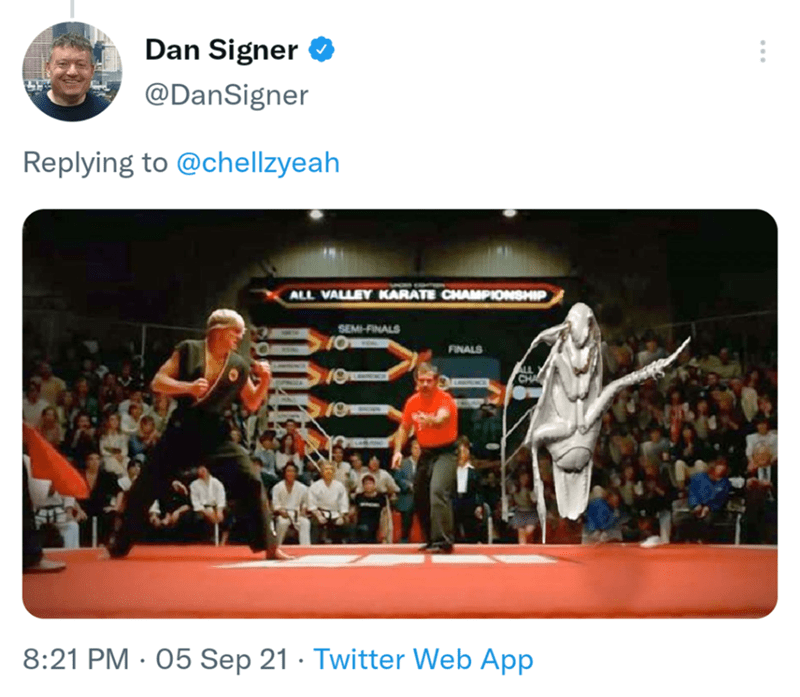 Font - Dan Signer O @DanSigner Replying to @chellzyeah ALL VALLEY KARATE CHAMPIONSHIP SEMI-FINALS FINALS ALL CHA 8:21 PM · 05 Sep 21 · Twitter Web App