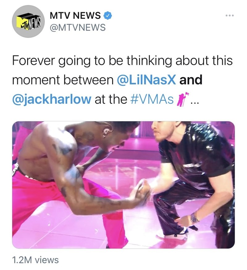 Arm - MTV NEWS O TMENS @MTVNEWS Forever going to be thinking about this moment between @LiINasX and @jackharlow at the #VMAS .. 1.2M views