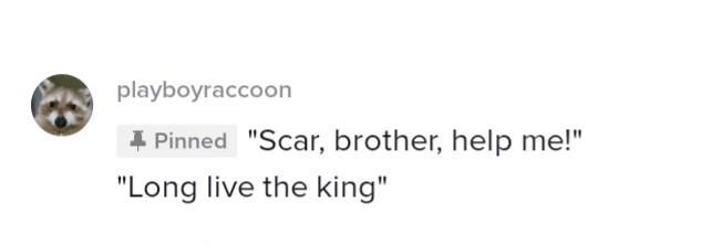 "Hair - playboyraccoon 4 Pinned ""Scar, brother, help me!"" ""Long live the king"""