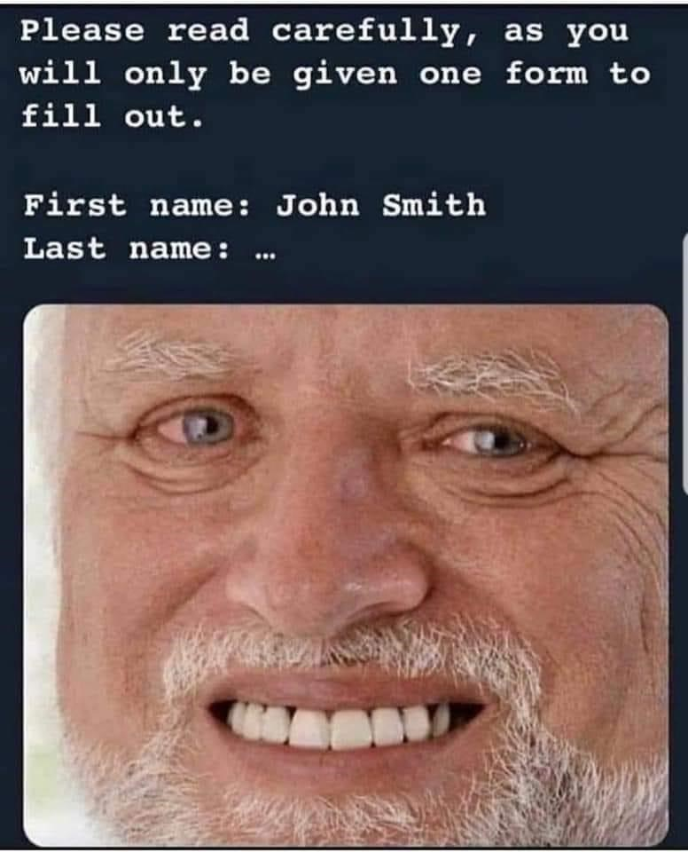 Forehead - Please read carefully, as you will only be given one form to fill out. First name: John Smith Last name: .