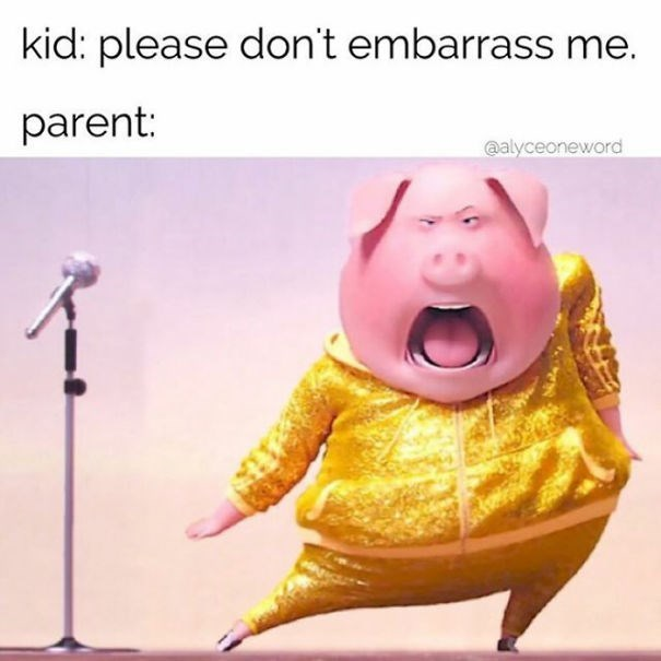 Product - kid: please don't embarrass me. parent: @alyceoneword
