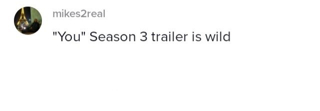 """Rectangle - mikes2real """"You"""" Season 3 trailer is wild"""