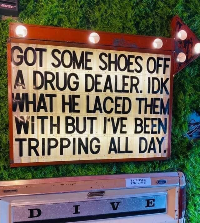 Plant - BOSE GOT SOME SHOES OFF A DRUG DEALER. IDK WHAT HE LACED THEM WITH BUT I'VE BEEN TRIPPING ALL DAY. ICLOSED THE DIVE V E D I