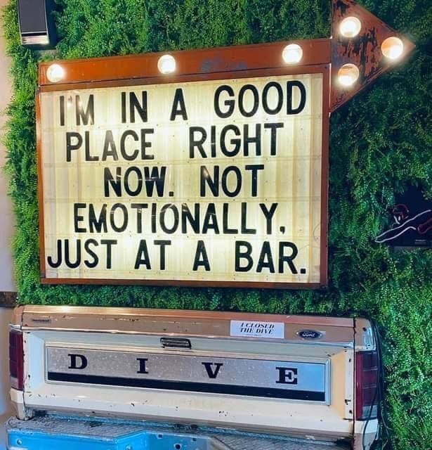 Motor vehicle - IM IN A GOOD PLACE RIGHT NOW. NOT EMOTIONALLY. JUST AT A BAR. ICLOSE THE DIVE D I E