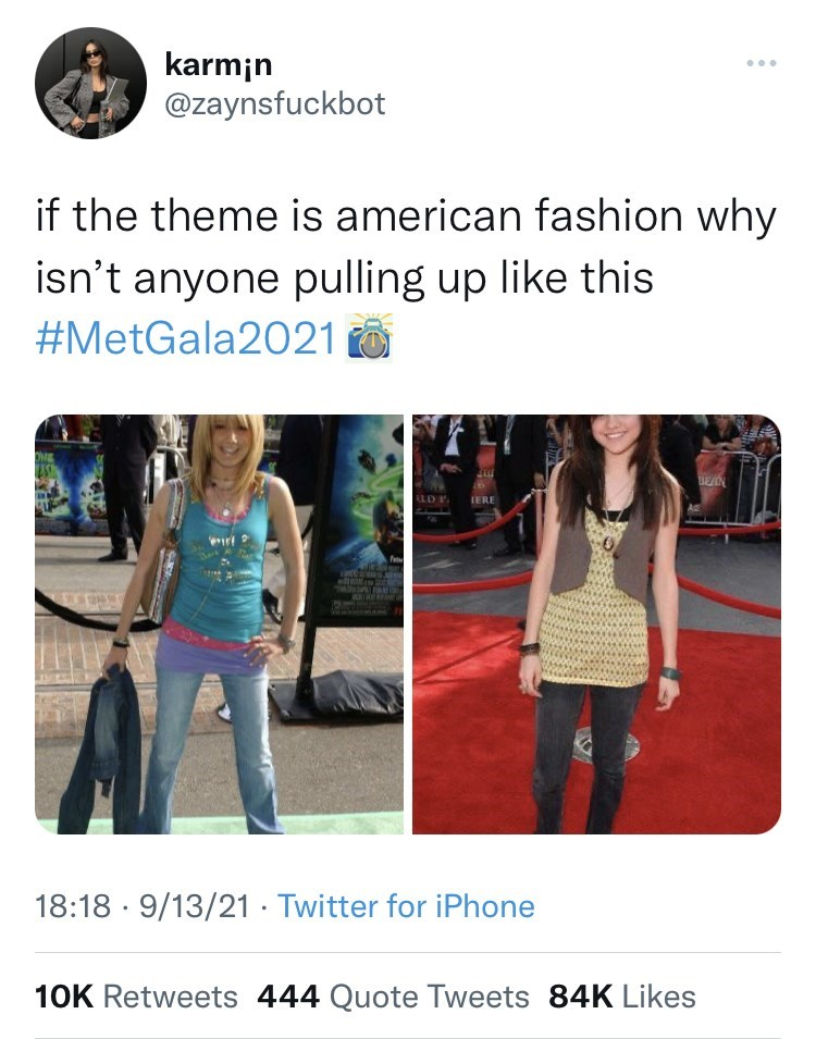 Jeans - karmin @zaynsfuckbot ... if the theme is american fashion why isn't anyone pulling up like this #MetGala2021 O EN ALD P IERE 18:18 · 9/13/21 · Twitter for iPhone 10K Retweets 444 Quote Tweets 84K Likes