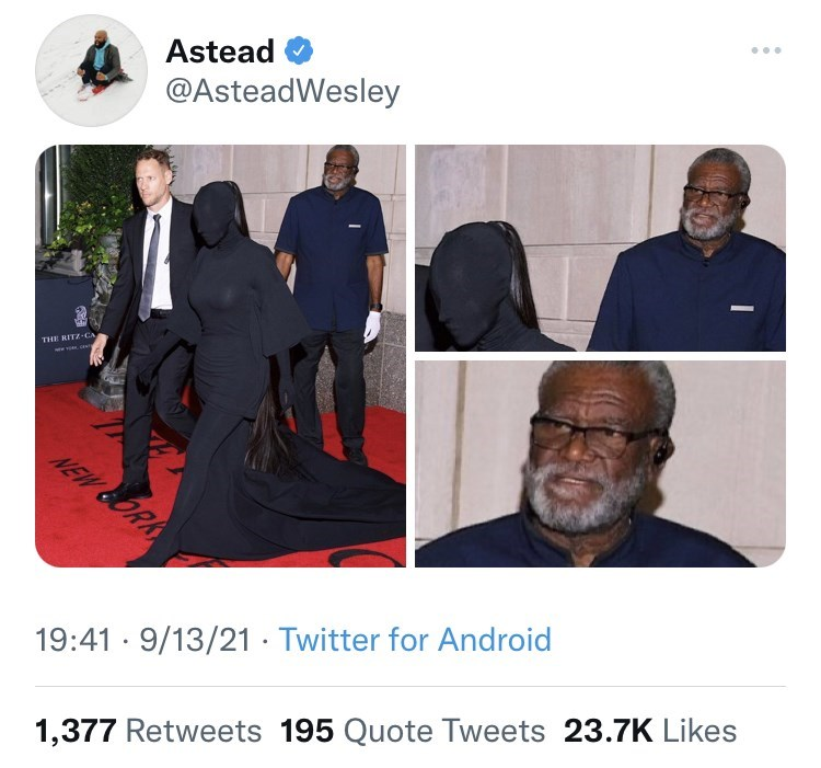 Shirt - ... Astead @AsteadWesley THE RITZ-CA NEW BORK 19:41 · 9/13/21 · Twitter for Android 1,377 Retweets 195 Quote Tweets 23.7K Likes