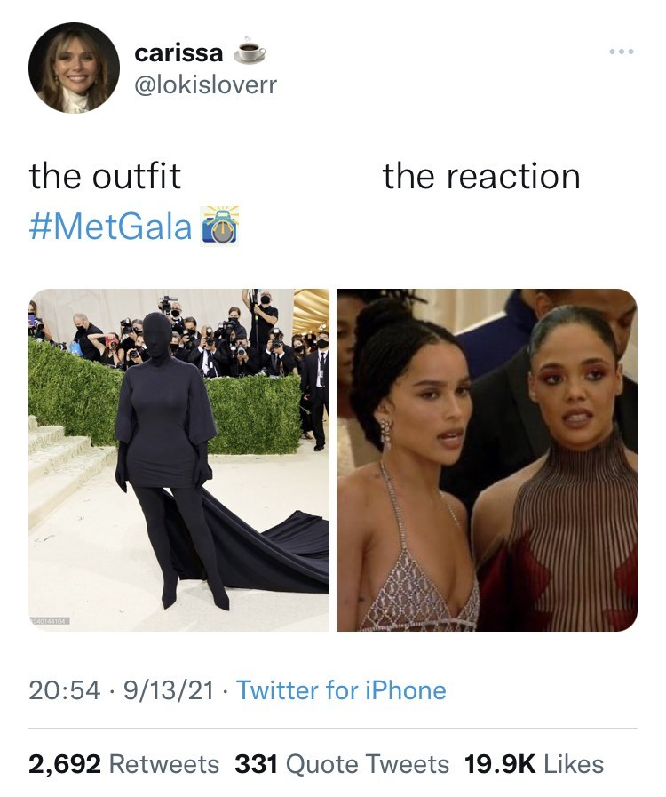 Outerwear - carissa ... @lokisloverr the outfit the reaction #MetGala o 40144164 20:54 · 9/13/21 · Twitter for iPhone 2,692 Retweets 331 Quote Tweets 19.9K Likes