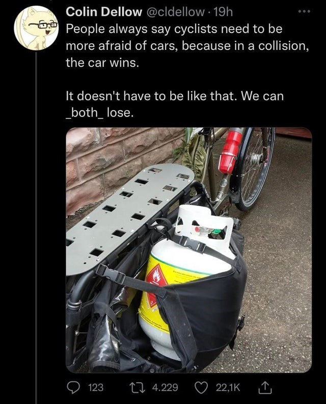 Automotive tire - Colin Dellow @cldellow 19h ie People always say cyclists need to be more afraid of cars, because in a collision, the car wins. It doesn't have to be like that. We can _both_ lose. 123 27 4.229 22,1K