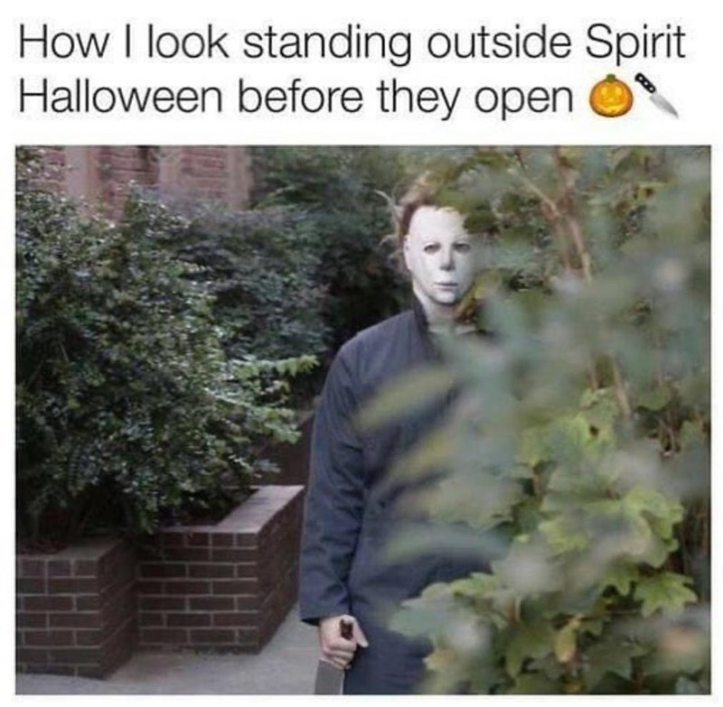 Nature - How I look standing outside Spirit Halloween before they open