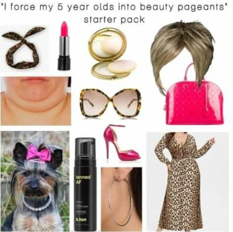 """Skin - """"I force my 5 year olds into beauty pageants"""" starter pack tanned AF b.tan"""
