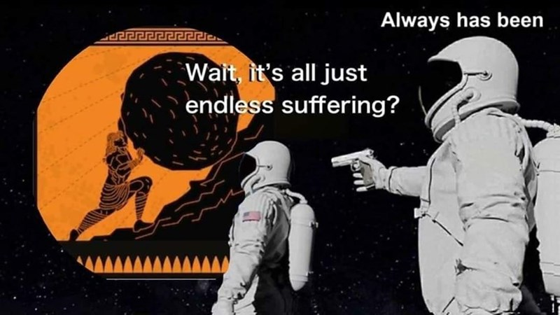Sleeve - Always has been Wait, it's all just endless suffering?