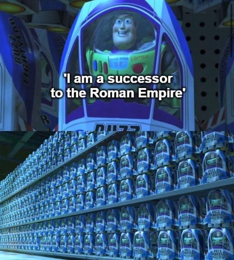 Product - I am a successor to the Roman Empire BUZZ SUZZ HAVERW GUZZ MOPA EUZZ NCHIYEAW ZZn8 LAGHTYEAR