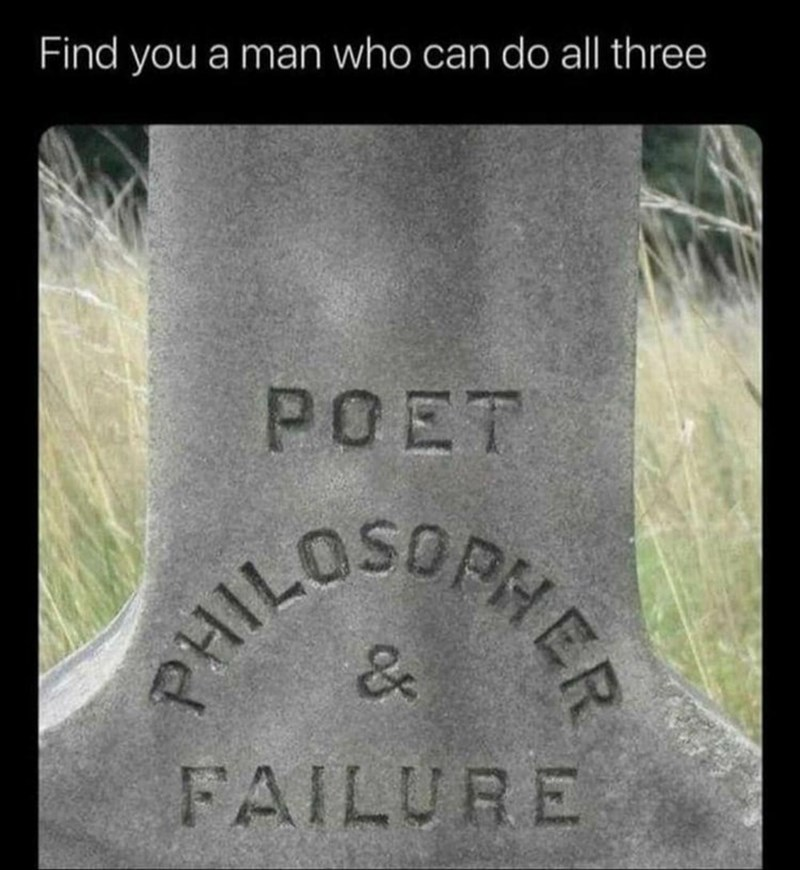Plant - PHILUSDENER Find you a man who can do all three POET PHER FAILURE