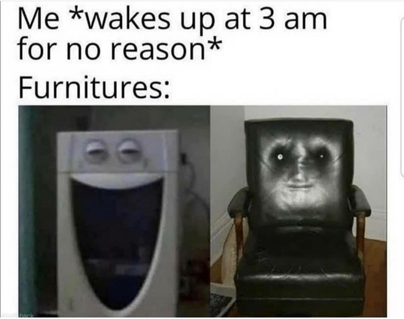 Photograph - Me *wakes up at 3 am for no reason* Furnitures: hac