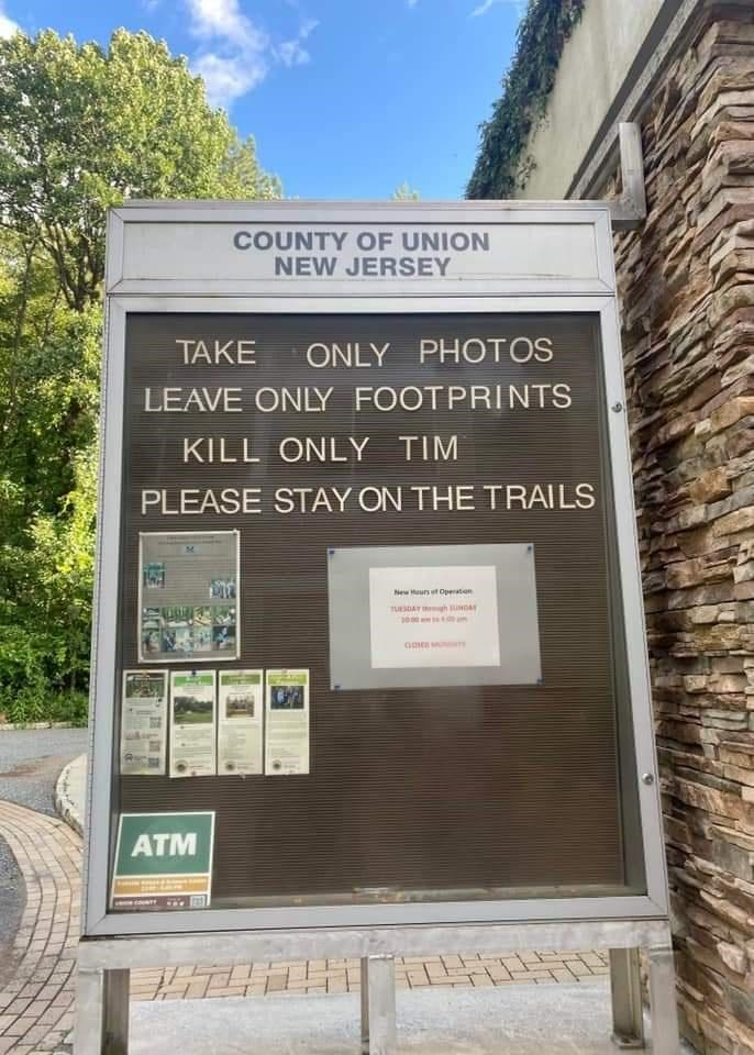 Plant - COUNTY OF UNION NEW JERSEY TAKE ONLY PHOTOS LEAVE ONLY FOOTPRINTS KILL ONLY TIM PLEASE STAY ON THE TRAILS New Maun t Operaton TUESDAY h DAY 3000 m ATM