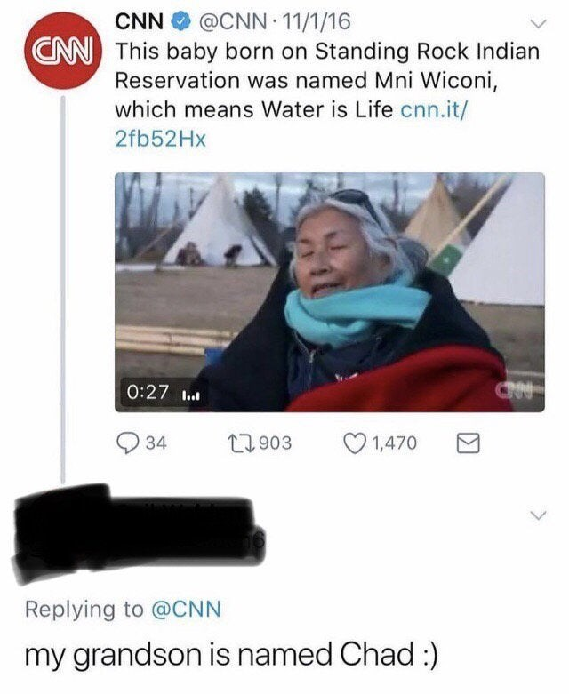 Output device - @CNN 11/1/16 CN This baby born on Standing Rock Indian Reservation was named Mni Wiconi, CNN which means Water is Life cnn.it/ 2fb52Hx 0:27 1.. 34 27903 O 1,470 Replying to @CNN my grandson is named Chad :)