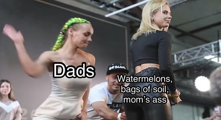 Arm - Dads Watermelons, bags of soil, mom's ass