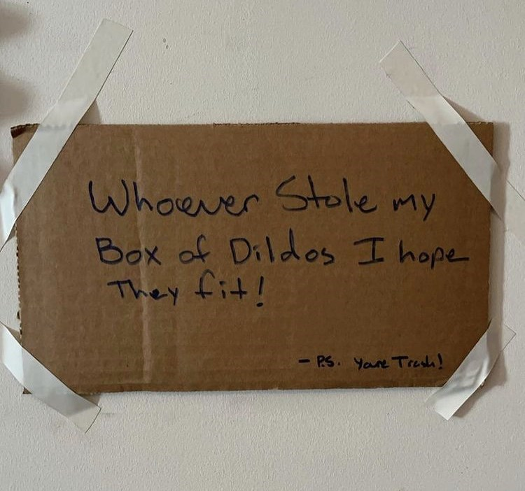 Handwriting - Whoever Stole Box of Dildos I hope They fit! my - PS Yare Tra!