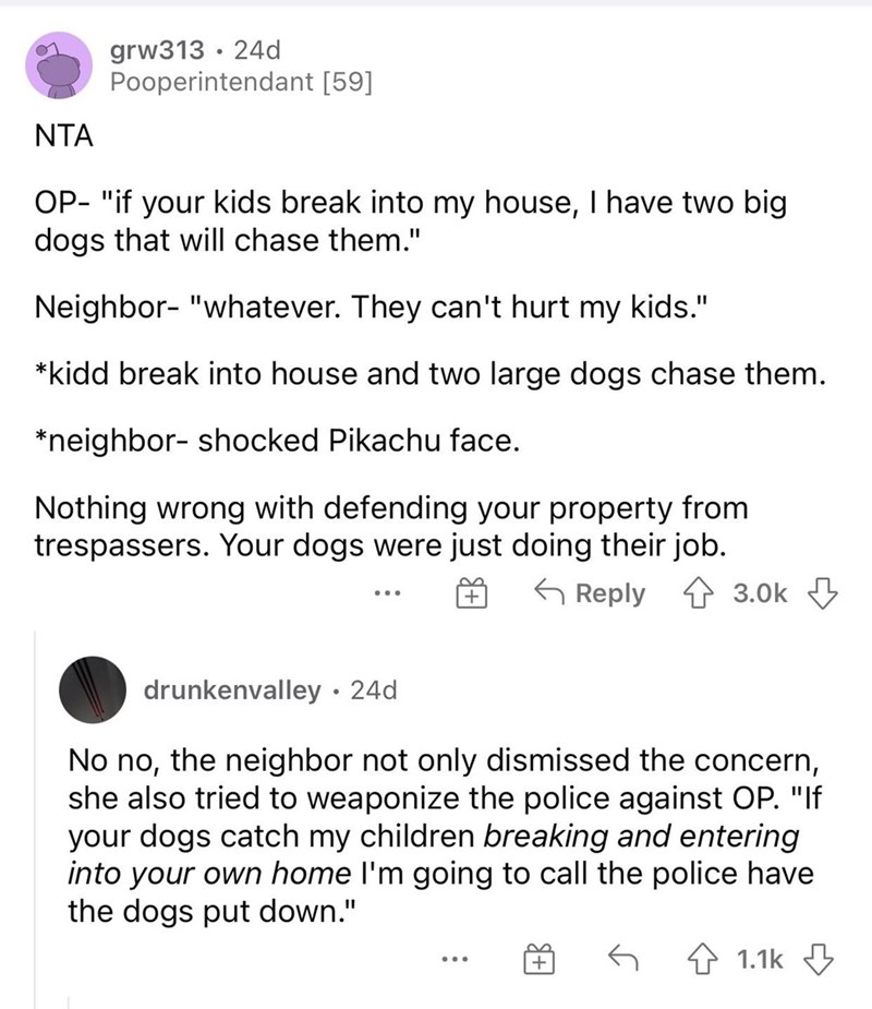 guy gets his dogs to scare criminal neighbor kids