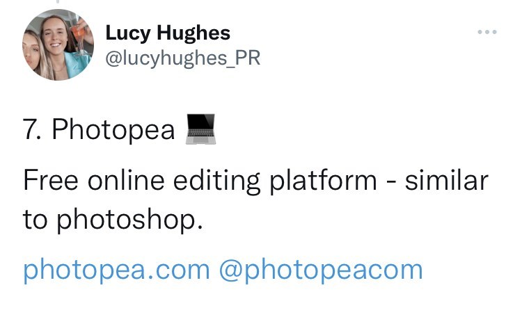 Font - Lucy Hughes @lucyhughes_PR ... 7. Photopea Free online editing platform - similar to photoshop. photopea.com @photopeacom