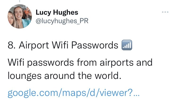 Font - Lucy Hughes @lucyhughes_PR 8. Airport Wifi Passwords ml Wifi passwords from airports and lounges around the world. google.com/maps/d/viewer?..