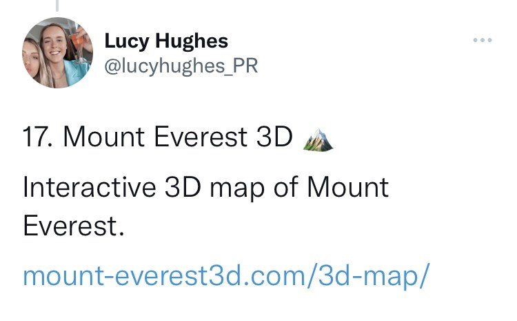 Organism - Lucy Hughes @lucyhughes_PR ... 17. Mount Everest 3D Interactive 3D map of Mount Everest. mount-everest3d.com/3d-map/