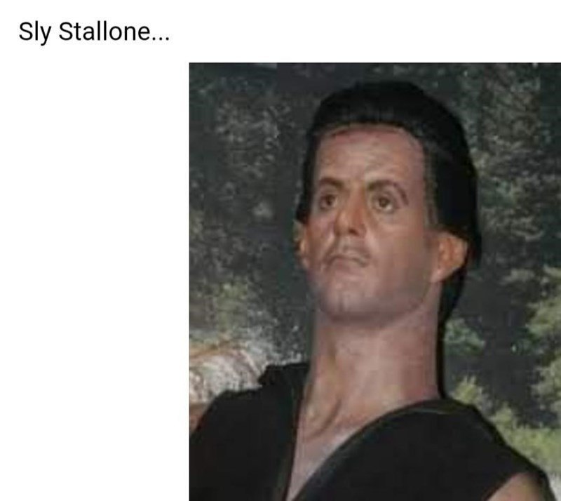 Forehead - Sly Stallone...