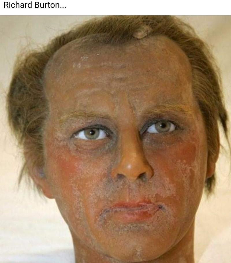 Forehead - Richard Burton...