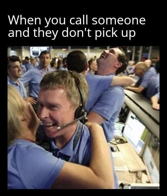 World - When you call someone and they don't pick up