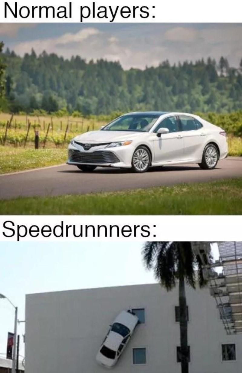 Automotive parking light - Normal players: Speedrunnners: